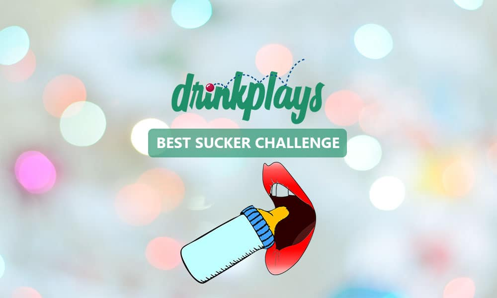 Featured image for Best Sucker Challenge Drinking Game